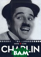 Charlie Chaplin. Серия `Hollywood Icons` 