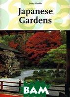 Japanese Gardens  Gunter Nitschke купить