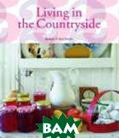 Living in the Countryside  Stoeltie Barbara, Stoeltie Rene купить