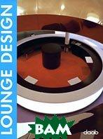 Lounge design / Дизайн баров, вестибюлей отелей и ресторанов   купить