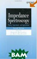 Impedance Spectroscopy: Theory, Experiment, and Applications / Импедансная спектроскопия    купить