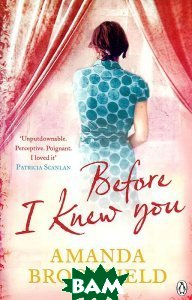 Before I Knew You