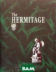 The Hermitage: Halls and Masterpieces (подарочное издание)