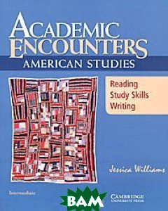 Academic Encounters: American Studies: Intermediate: Student's Book