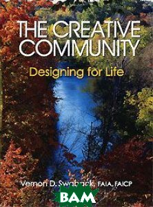 The Creative Community: Designing for Life 