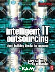 Intelligent IT Outsourcing: Eight Building Blocks to Success 