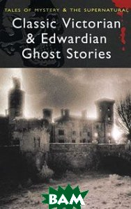 Classic Victorian&Edwardian Ghost Stories