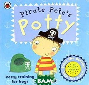 Pirate Pete`s Potty