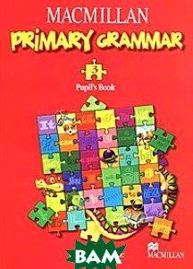Macmillan Primary Grammar 3: Pupil's Book /Практическая грамматика английского языка для начальной школы. Часть 3. Книга для учащегося (+ CD)