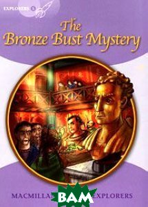 The Bronze Bust Mystery: Level 5