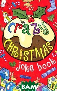The Crazy Christmas: Joke Book
