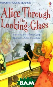 Alice through the Looking-Glass