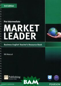 Market Leader Pre-intermediate Teacher`s Resource Book/test Master CD-ROM Pack  Билл Мэскалл купить