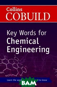 Collins Cobuild Key Words for Chemical Engineering (+ CD)