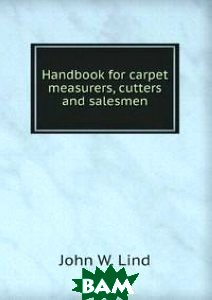 Handbook for carpet measurers, cutters and salesmen