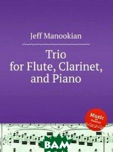 Trio for Flute, Clarinet, and Piano