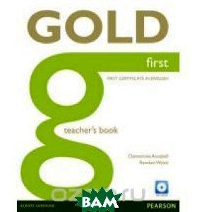 Gold First: Teacher`s Book (+ CD-ROM)