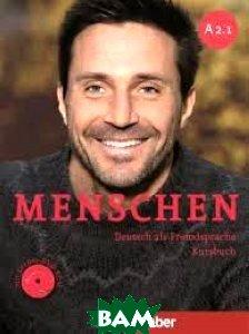 Menschen A2.1: Deutsch als Fremdsprache: Kursbuch (+ DVD-ROM)  Charlotte Habersack, Angela Pude, Franz Specht купить