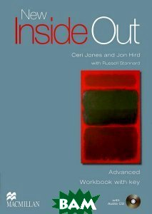 New Inside Out. Advanced. Workbook with key (+ Audio CD) Macmillan Publishers