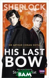 Sherlock: His Last Bow