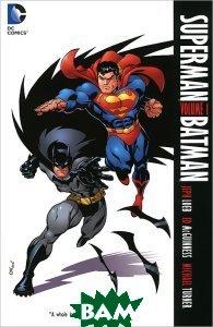 Superman / Batman: Volume 1