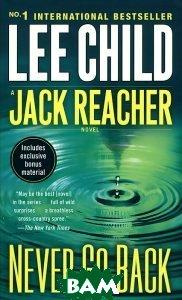 Never Go Back- A Jack Reacher Novel