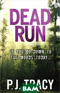Dead Run  P. J. Tracy купить