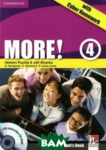 More! Level 4 Student`s Book with Interactive CD-ROM with Cyber Homework (+ CD-ROM)