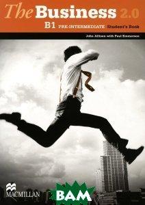 The Business 2. 0 B1: Pre-Intermediate: Student`s Book
