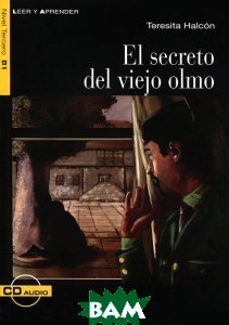 El Secreto del viejo olmo (+ Audio CD)