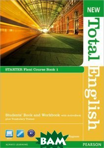 New Total English: Starter: Flexi Course Book 1: Students` Book and Workbook with ActiveBook plus Vocabulary Trainer (+ DVD-ROM)