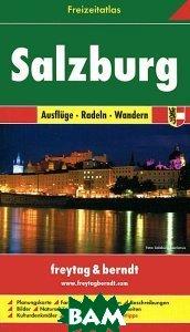 Salzburg: Ausfluge, Radeln, Wandern: Freizertatlas