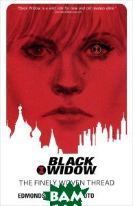 Black Widow. Volume 1: The Finely Woven Thread