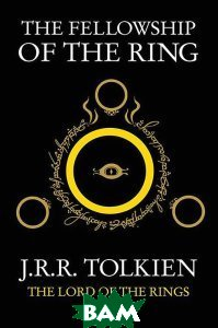 The Fellowship Of The Ring: The Lord Of The Rings: Part 1