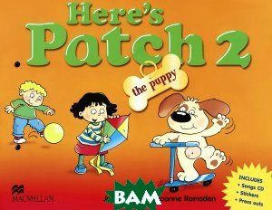 Here`s Patch The Puppy 2. Pupil`s Book (songs) (+ Audio CD)