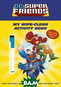 DC Super Friends: My Wipe-Clean Activity Book  Bantam Books купить