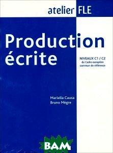 Production Ecrite: NIVEAUX C1 C2 du Cadre europeen