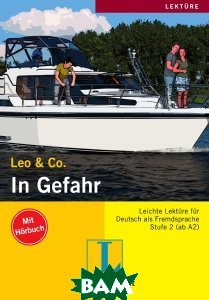 Leo&Co.: In Gefahr: Stufe 2 (+ CD)