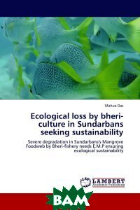 Ecological loss by bheri-culture in Sundarbans seeking sustainability