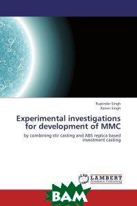 Experimental investigations for development of MMC
