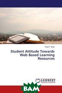 Student Attitude Towards Web Based Learning Resources