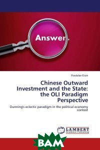 Chinese Outward Investment and the State: the OLI Paradigm Perspective