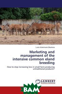 Marketing and management of the intensive common eland breeding