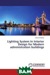 Lighting System In Interior Design for Modern administration buildings