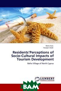 Residents Perceptions of Socio-Cultural Impacts of Tourism Development