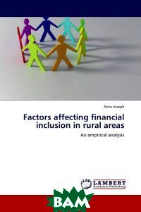 Factors affecting financial inclusion in rural areas