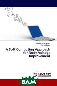 A Soft Computing Approach for Node Voltage Improvement