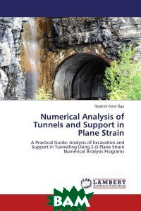 Numerical Analysis of Tunnels and Support in Plane Strain