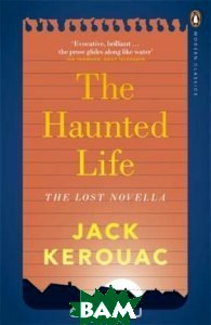 The Haunted Life: The Lost Novella