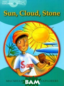 Sun, Cloud, Stone: Young Explorers: Level 2